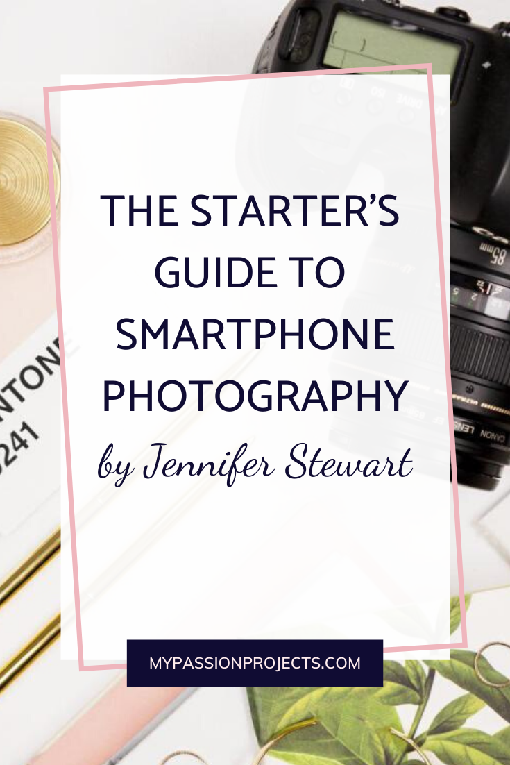 The Starter's Guide To Smartphone Photography
