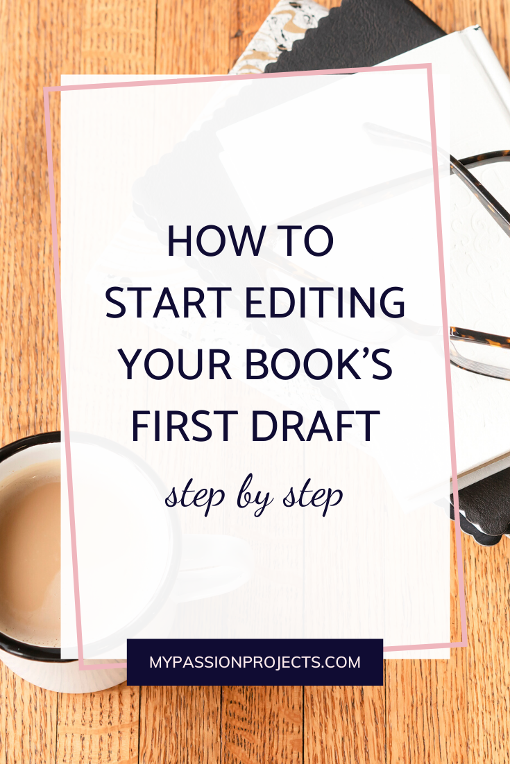 How To Start Editing Your Book's First Draft