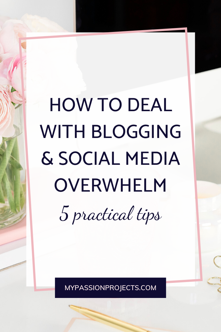 How To Deal With Blogging Social Media Overwhelm