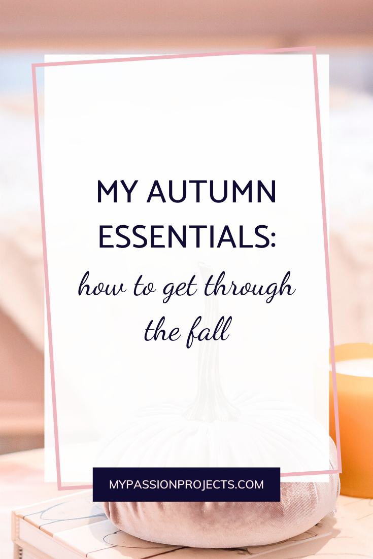 My Autumn Essentials