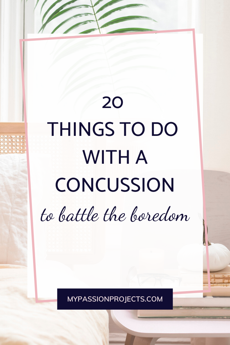 20 Things To Do With A Concussion