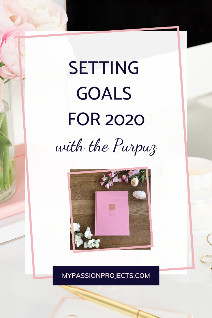 Setting Goals For 2020 With The Purpuz Planner